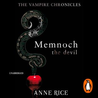 Memnoch The Devil: The Vampire Chronicles 5, Anne Rice