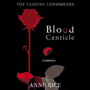 Blood Canticle, Anne Rice
