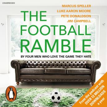 Download Football Ramble by Marcus Speller, Pete Donaldson, Luke Moore, Jim Campbell