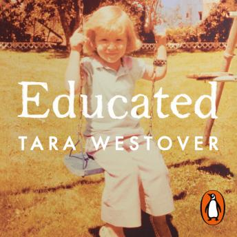 Educated: The international bestselling memoir, Audio book by Tara Westover