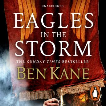 Eagles in the Storm, Ben Kane