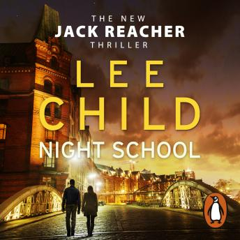 Night School: (Jack Reacher 21), Lee Child