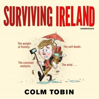 Surviving Ireland, Colm Tobin