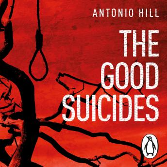 Good Suicides, Antonio Hill