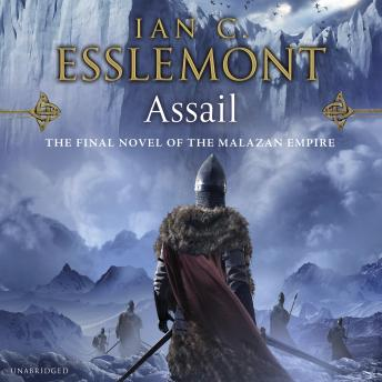 Assail: A Novel of the Malazan Empire, Ian C Esslemont