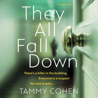 They All Fall Down, Tammy Cohen
