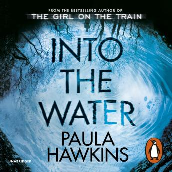 Into the Water: The Sunday Times Bestseller, Paula Hawkins