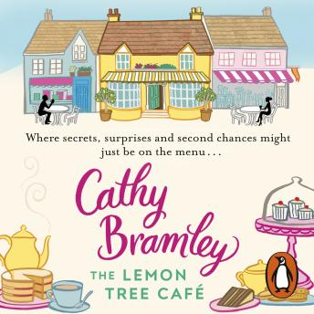 Lemon Tree Café: The Heart-warming Sunday Times Bestseller, Cathy Bramley