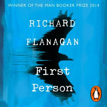 First Person, Richard Flanagan