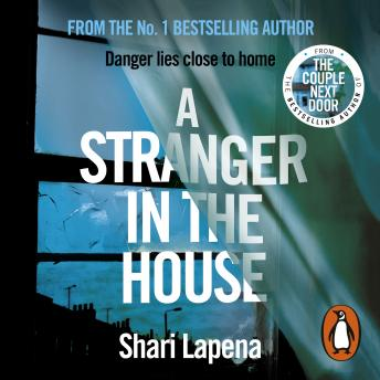 Stranger in the House, Shari Lapena