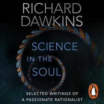 Download Science in the Soul: Selected Writings of a Passionate Rationalist by Richard Dawkins