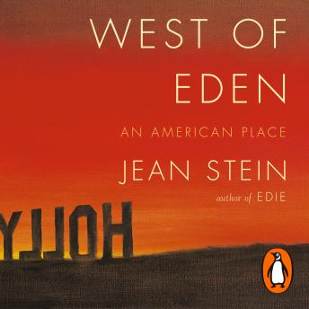 West of Eden, Jean Stein
