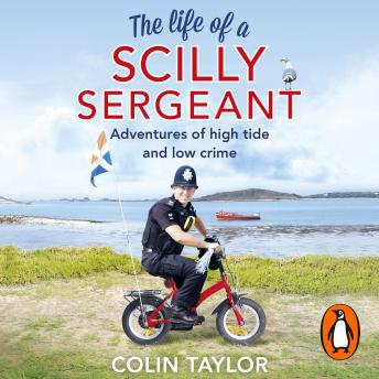 Download Life of a Scilly Sergeant by Colin Taylor
