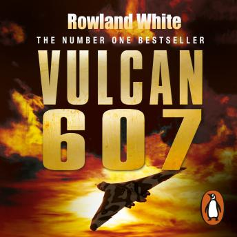 Download Vulcan 607 by Rowland White
