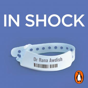 Download In Shock: How Nearly Dying Made Me a Better Intensive Care Doctor by Rana Awdish