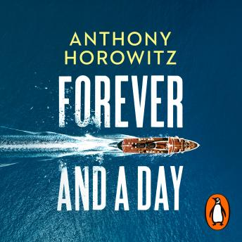 Download Forever and a Day by Anthony Horowitz