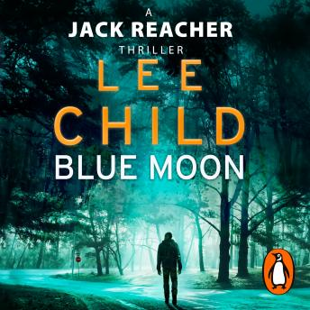 Download Blue Moon: (Jack Reacher 24) by Lee Child