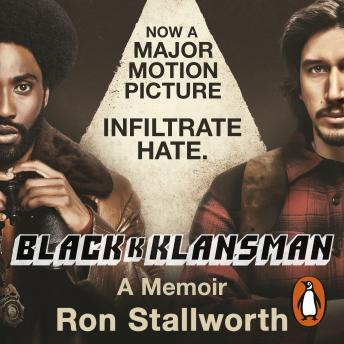 Download Black Klansman: NOW A MAJOR MOTION PICTURE by Ron Stallworth