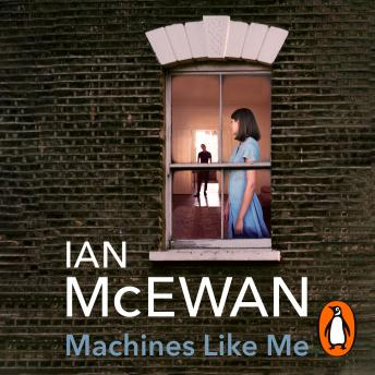 Download Machines Like Me by Ian McEwan