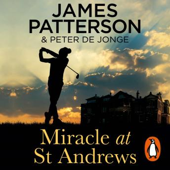 Download Miracle at St Andrews by James Patterson