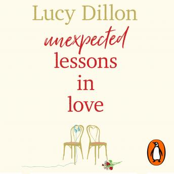 Unexpected Lessons in Love: What happens when 'I do' turns into 'I don't know'?, Lucy Dillon