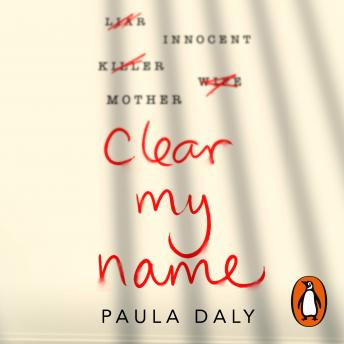 Clear My Name, Paula Daly