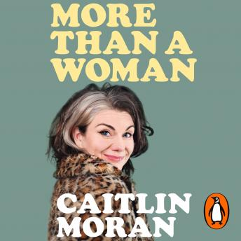 Download More Than a Woman by Caitlin Moran