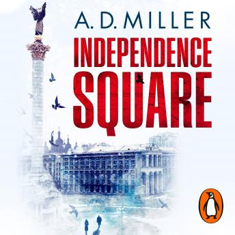 Independence Square, A. D. Miller