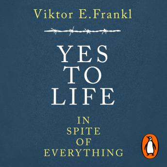 Download Yes To Life In Spite of Everything by Viktor E. Frankl