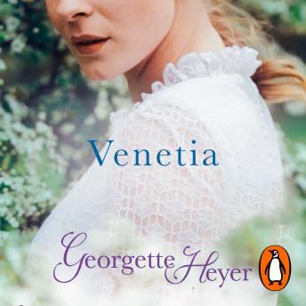 Venetia: Gossip, scandal and an unforgettable Regency romance