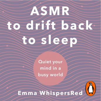 ASMR to Drift Back to Sleep, Emma Whispersred