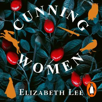 Cunning Women: A haunting tale of forbidden love