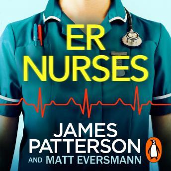 ER Nurses: True stories from the frontline