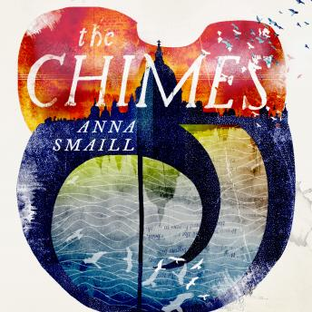 Chimes, Anna Smaill