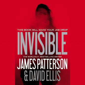 Invisible, James Patterson