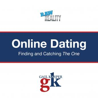 Online Dating: Finding and Catching the One