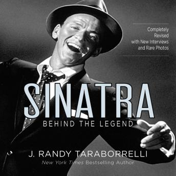 Sinatra: Behind the Legend, J. Randy Taraborrelli
