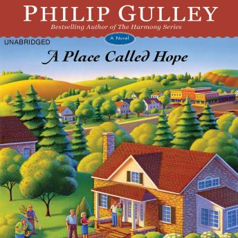 Place Called Hope: A Novel, Philip Gulley