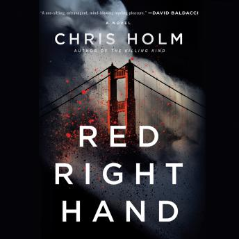 Red Right Hand, Chris Holm