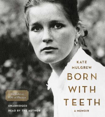 Download Born with Teeth: A Memoir by Kate Mulgrew