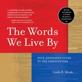 Download Words We Live By: Your Annotated Guide to the Constitution by Linda R. Monk