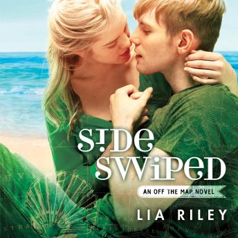 Sideswiped, Lia Riley