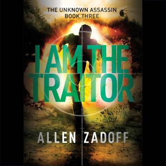 I Am the Traitor, Allen Zadoff