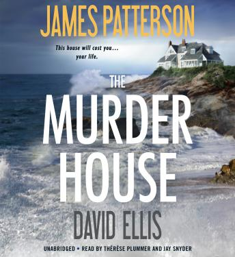 Murder House, David Ellis, James Patterson