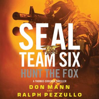 Hunt the Fox, Don Mann, Ralph Pezzullo