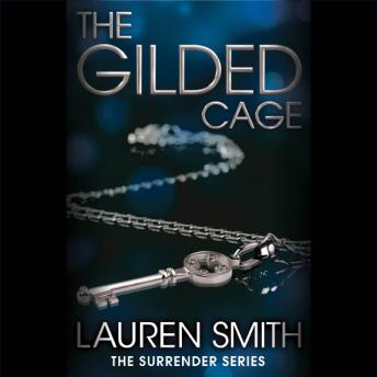 Gilded Cage, Lauren Smith