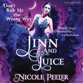 Jinn and Juice, Nicole Peeler