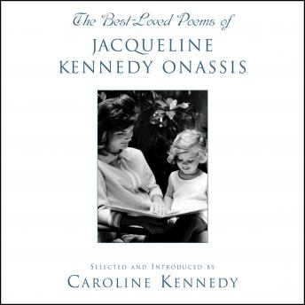 Best Loved Poems of Jacqueline Kennedy Onassis, Caroline Kennedy