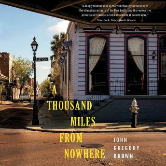 Thousand Miles from Nowhere, John Gregory Brown