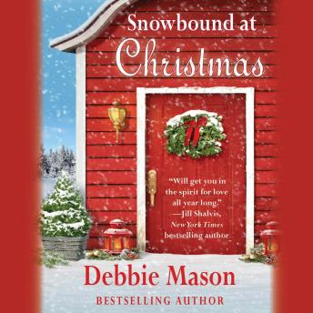 Snowbound at Christmas, Debbie Mason